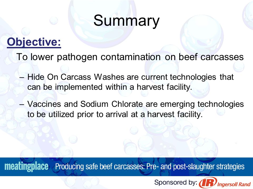 Summary Objective: To lower pathogen contamination on beef carcasses