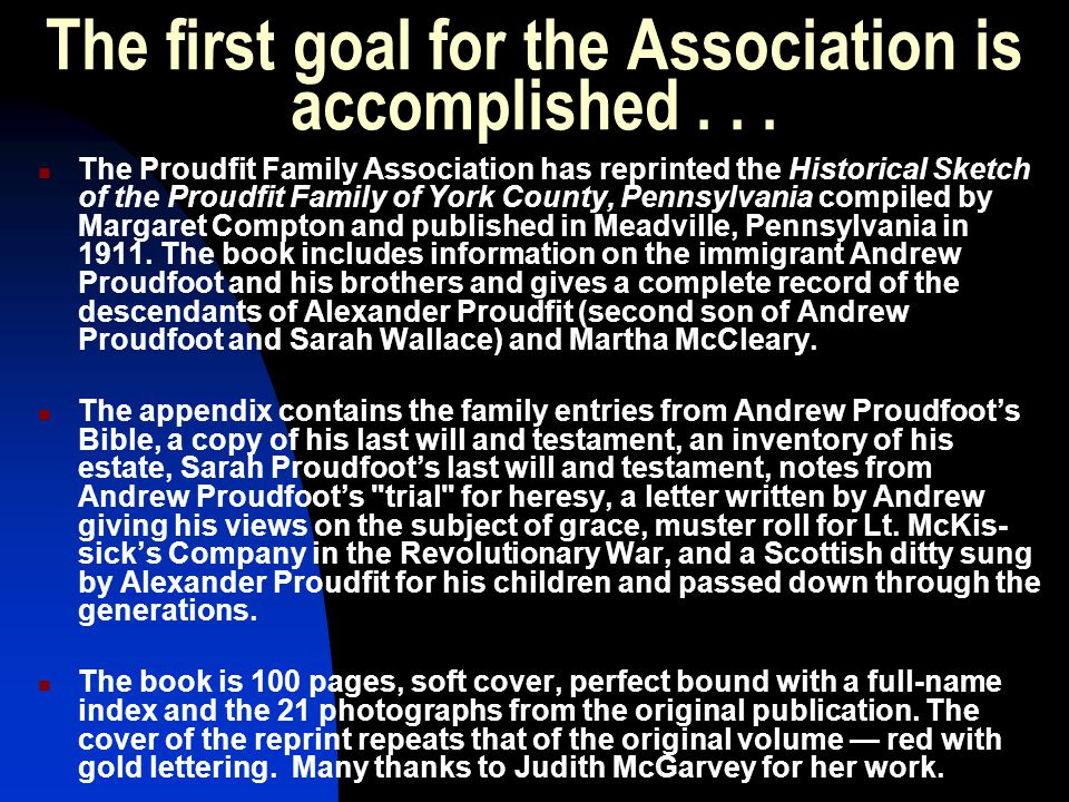 The first goal for the Association is accomplished . . .