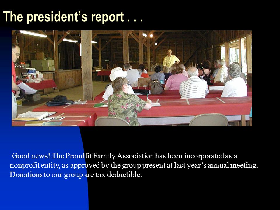 The president's report . . .