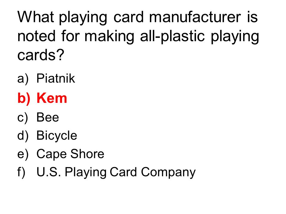 What playing card manufacturer is noted for making all-plastic playing cards