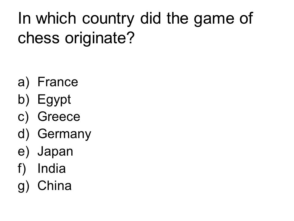 In which country did the game of chess originate