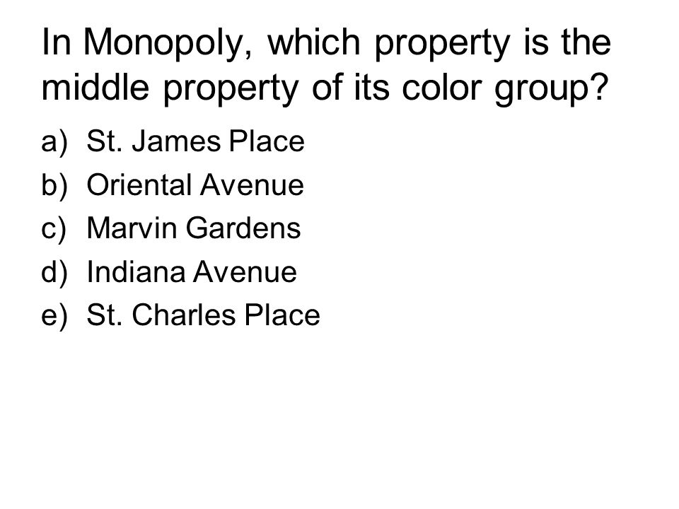 In Monopoly, which property is the middle property of its color group