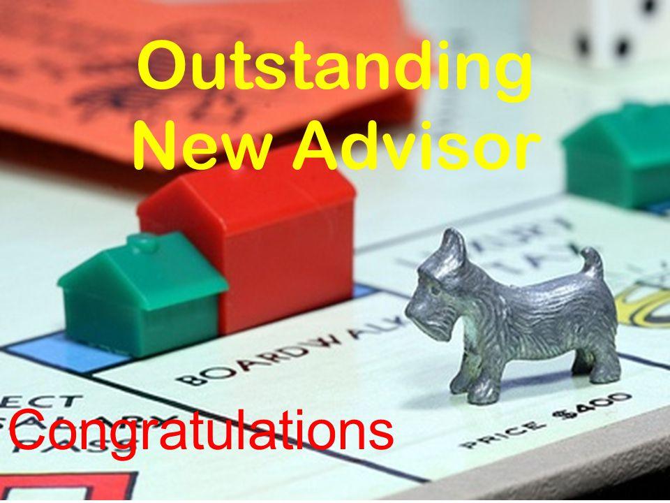 Outstanding New Advisor