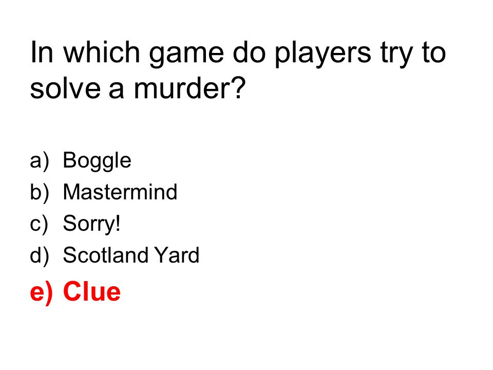 In which game do players try to solve a murder