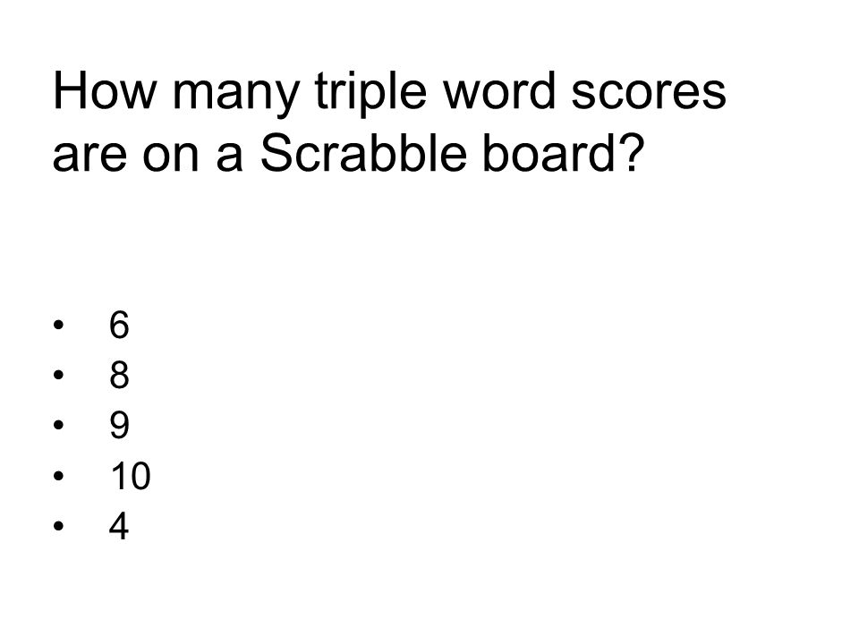 How many triple word scores are on a Scrabble board