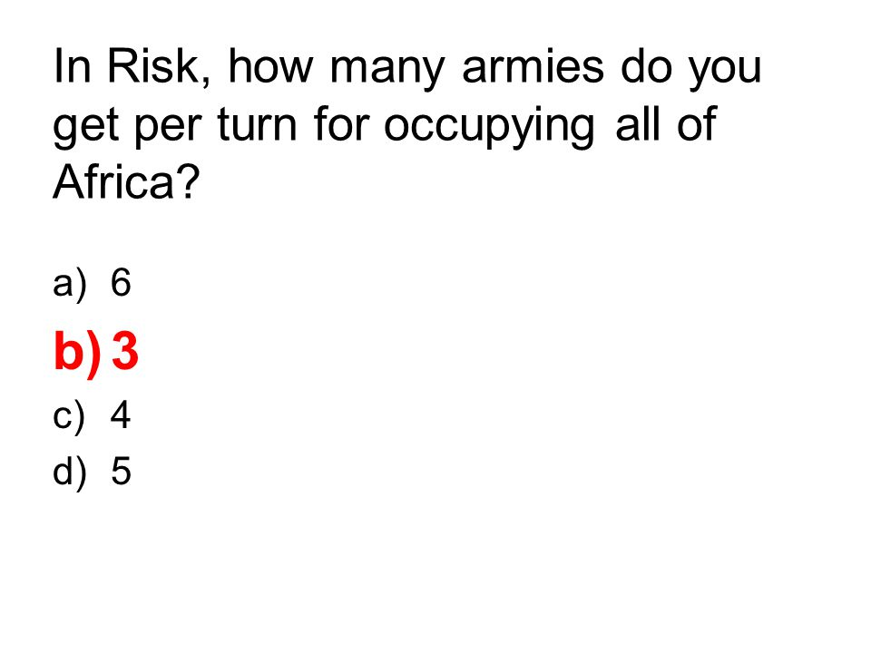 In Risk, how many armies do you get per turn for occupying all of Africa