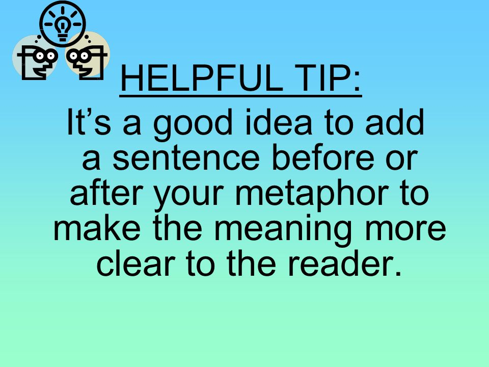 HELPFUL TIP: