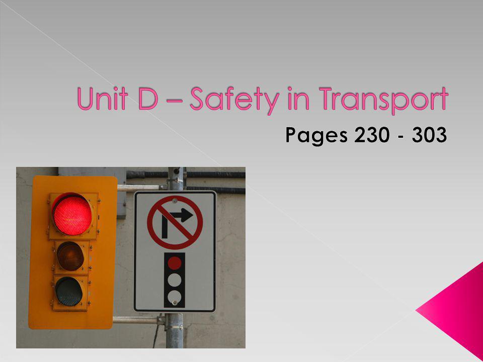Unit D – Safety in Transport
