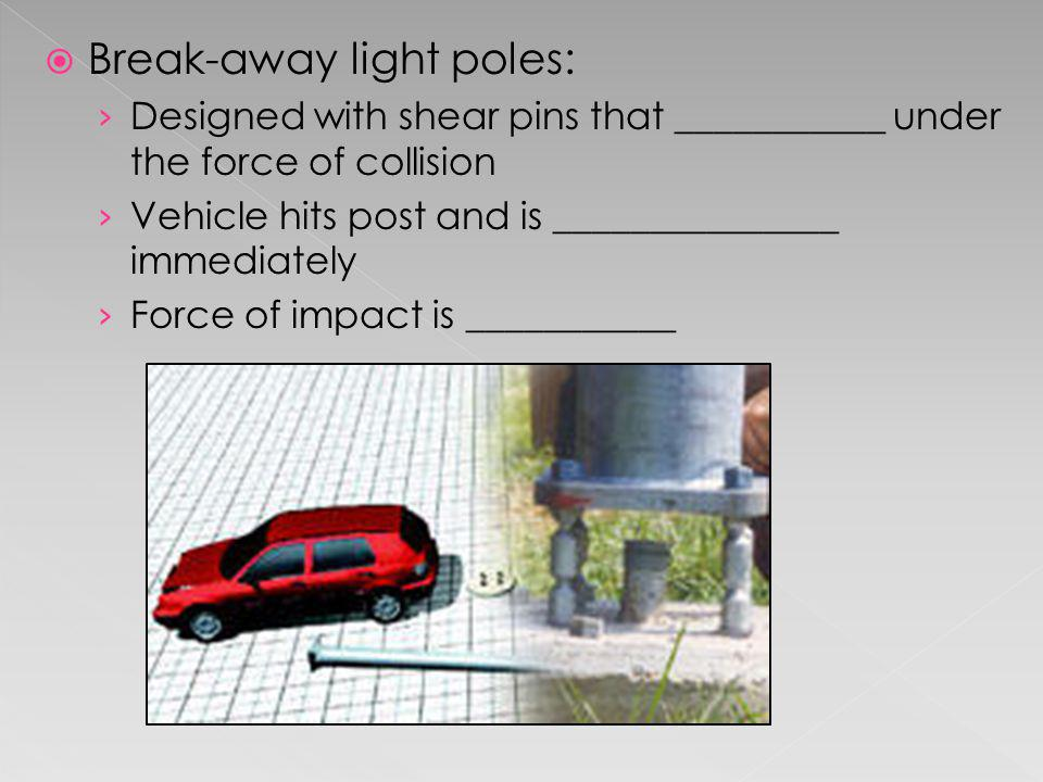 Break-away light poles: