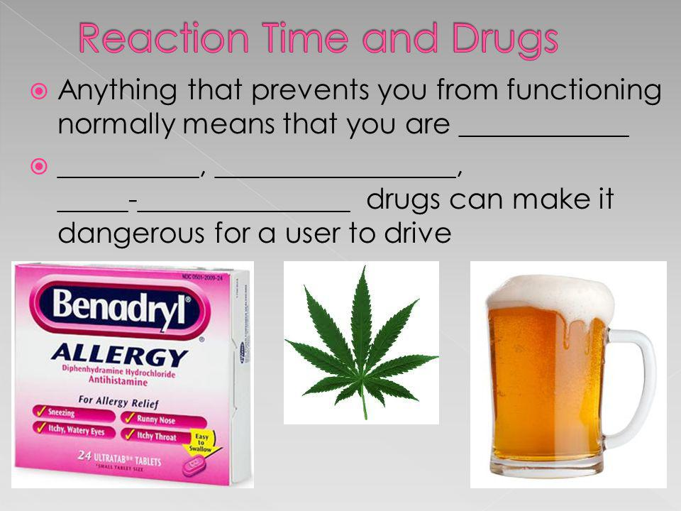 Reaction Time and Drugs