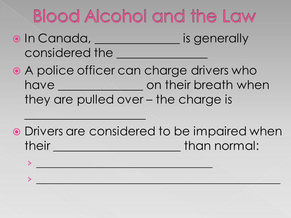Blood Alcohol and the Law