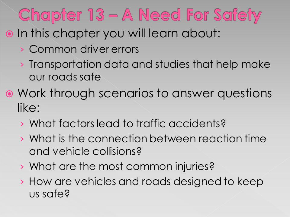 Chapter 13 – A Need For Safety