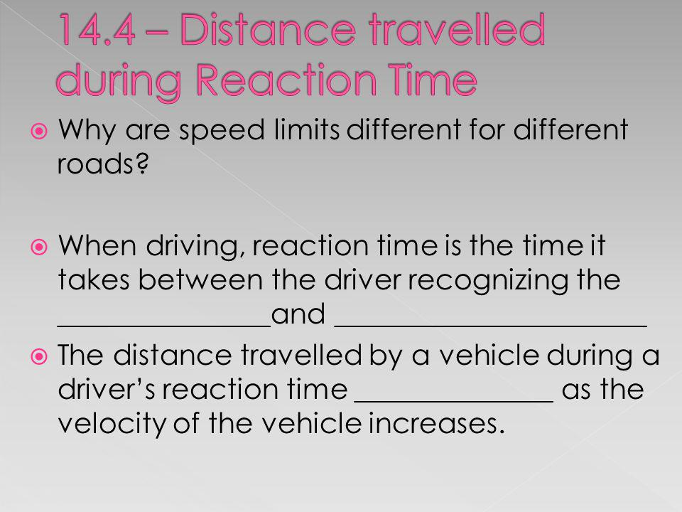 14.4 – Distance travelled during Reaction Time