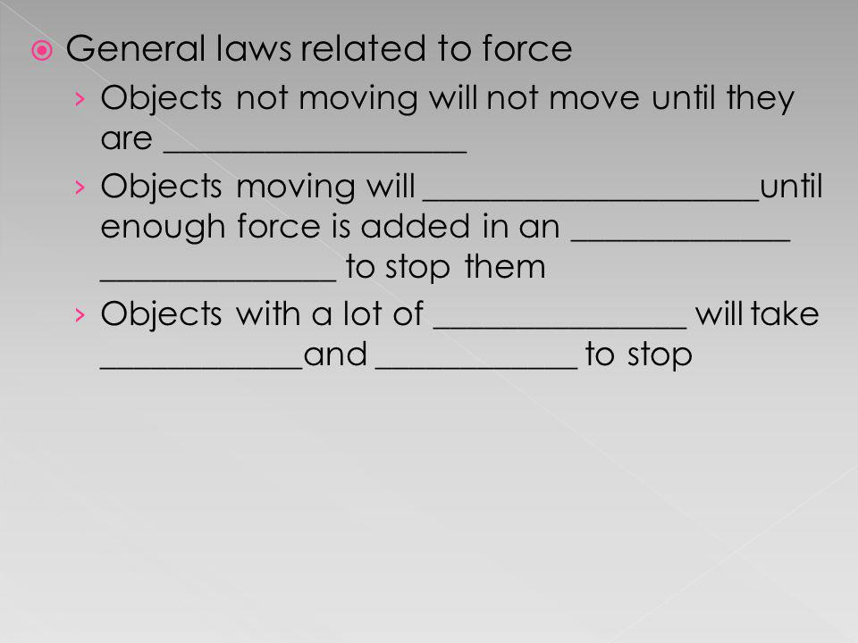 General laws related to force