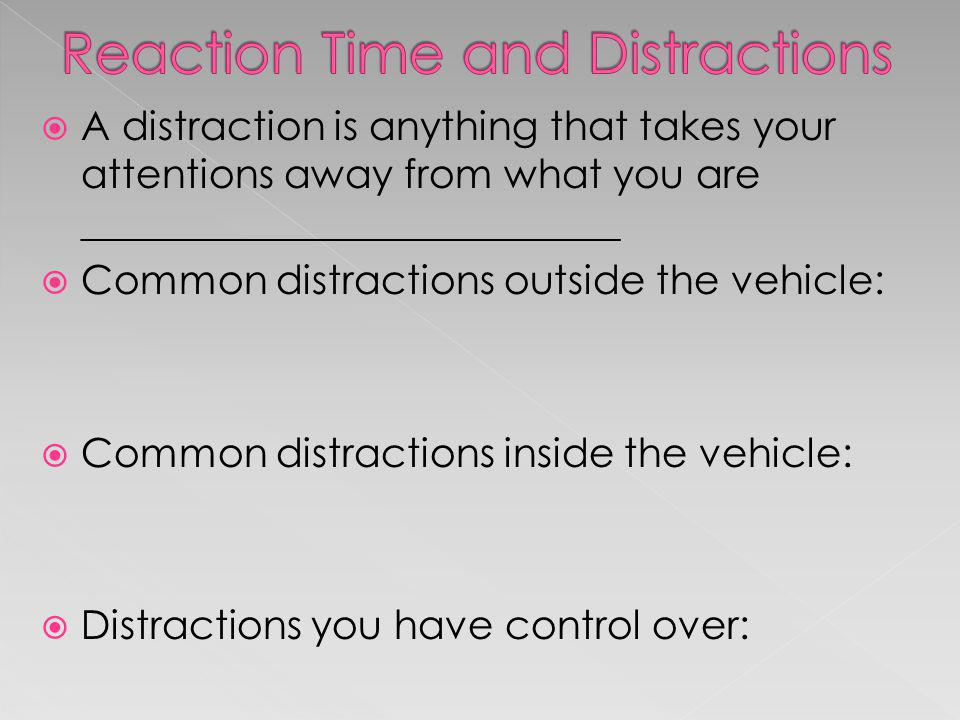 Reaction Time and Distractions