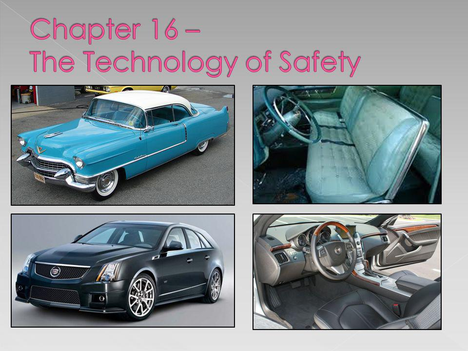 Chapter 16 – The Technology of Safety