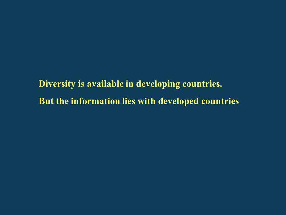 Diversity is available in developing countries.