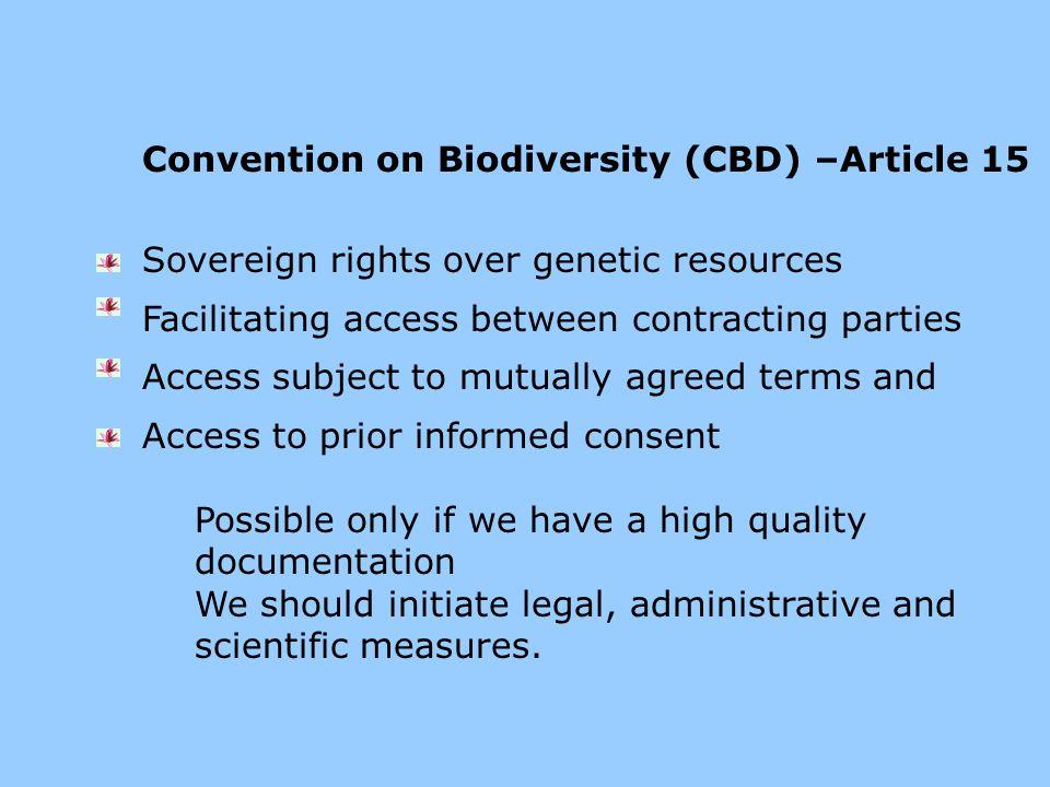 Convention on Biodiversity (CBD) –Article 15