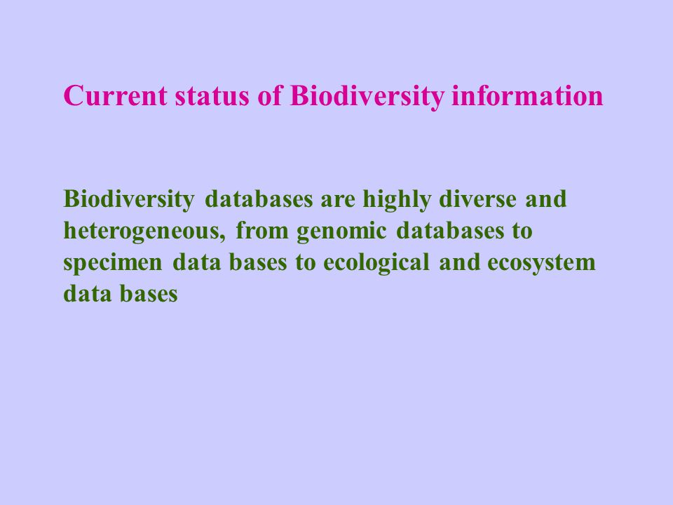 Current status of Biodiversity information