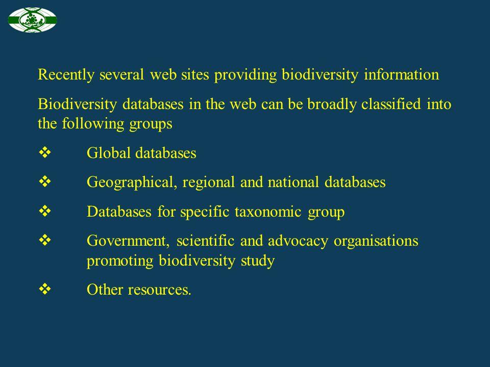 Recently several web sites providing biodiversity information