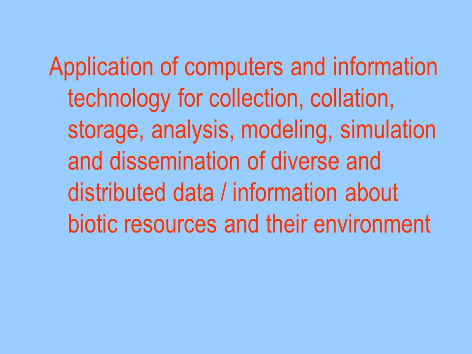 Application of computers and information