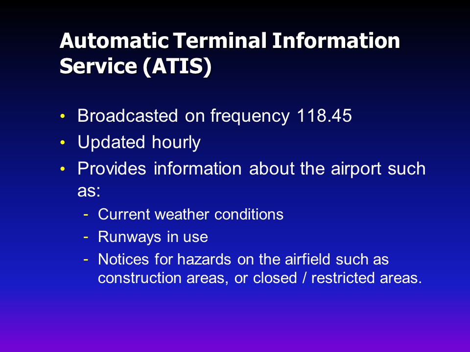 Automatic Terminal Information Service (ATIS)