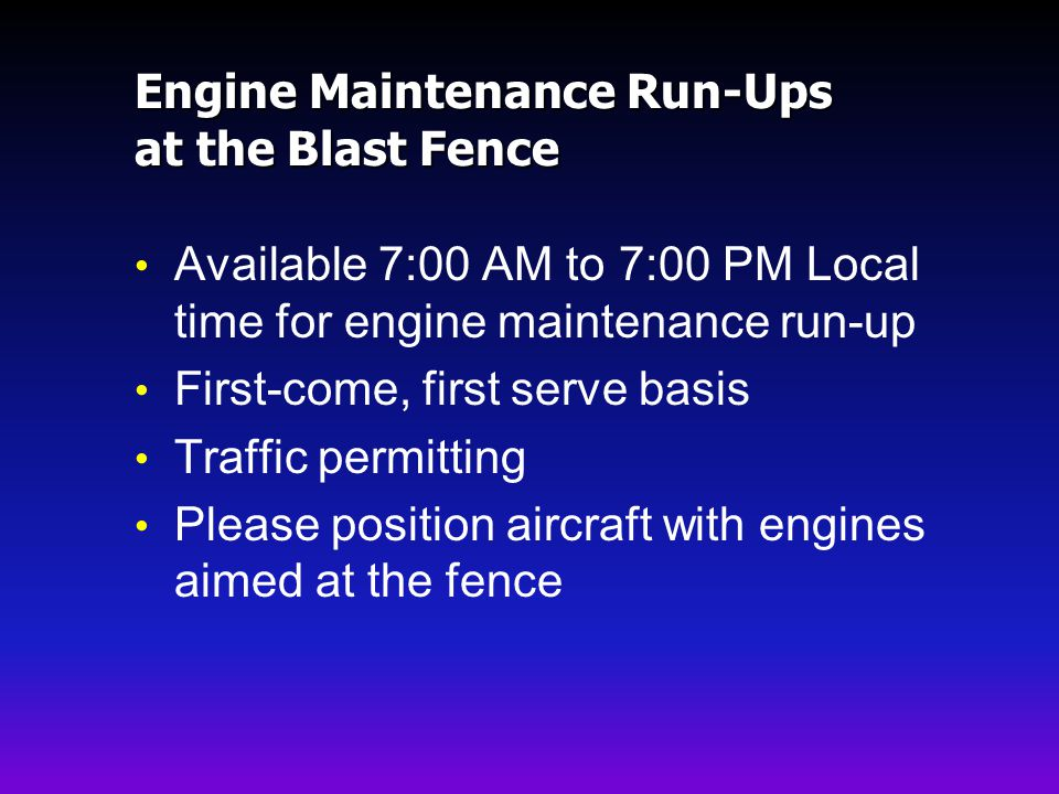 Engine Maintenance Run-Ups at the Blast Fence