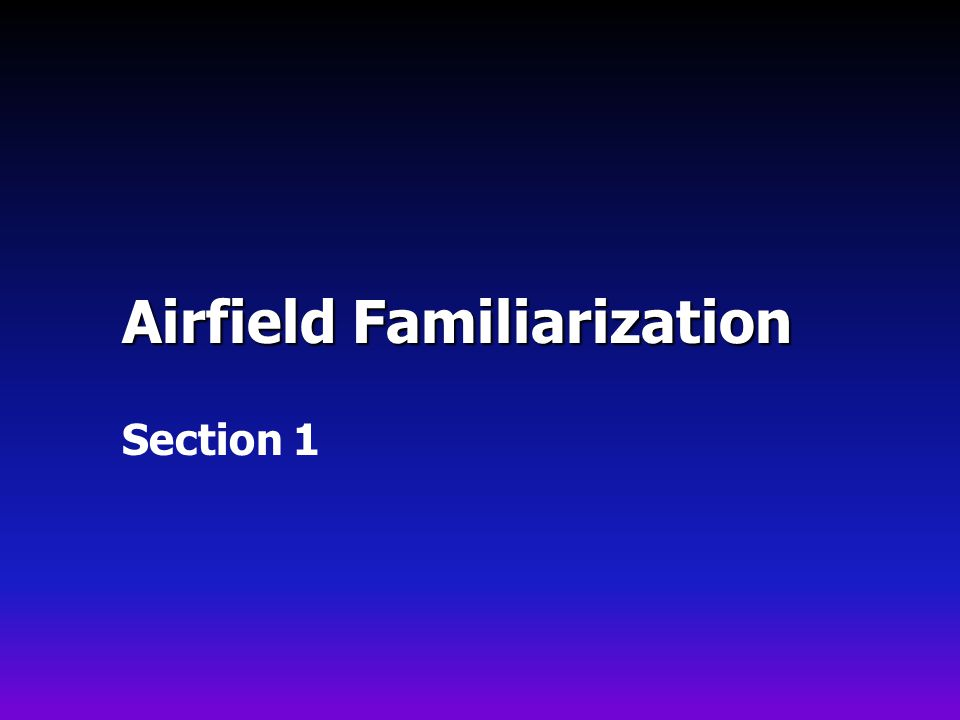 Airfield Familiarization