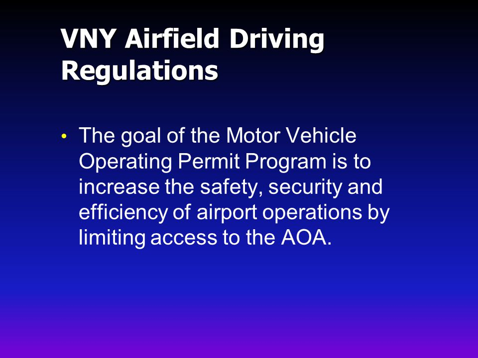 VNY Airfield Driving Regulations