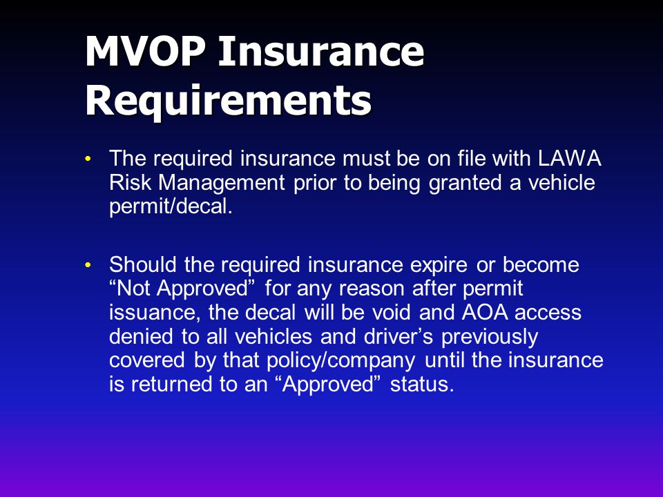 MVOP Insurance Requirements