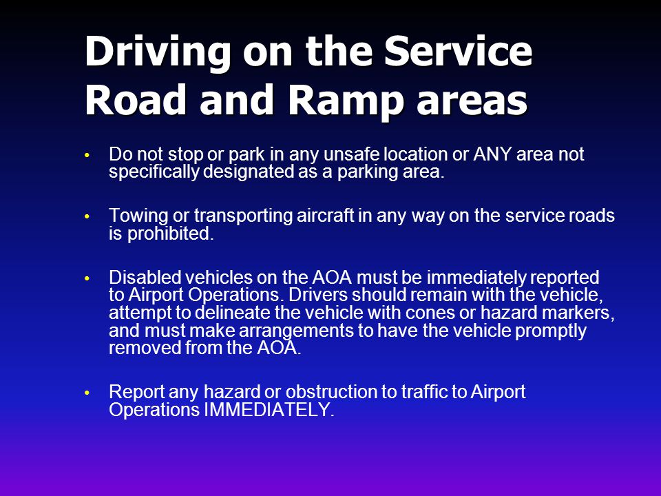 Driving on the Service Road and Ramp areas