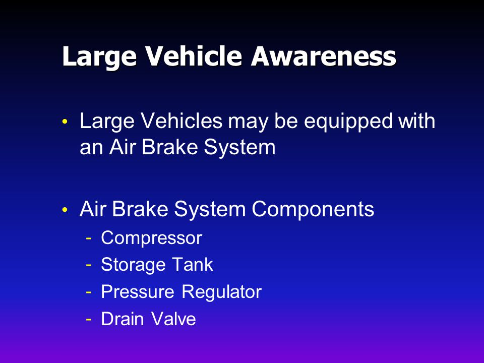 Large Vehicle Awareness