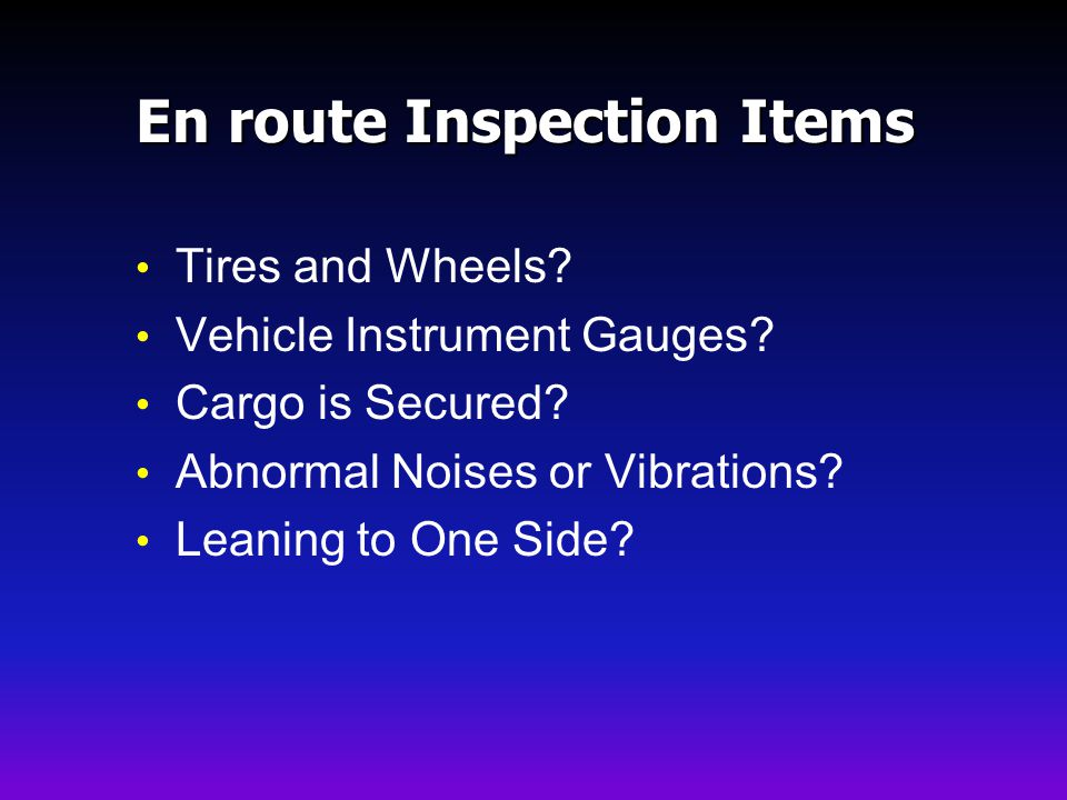En route Inspection Items