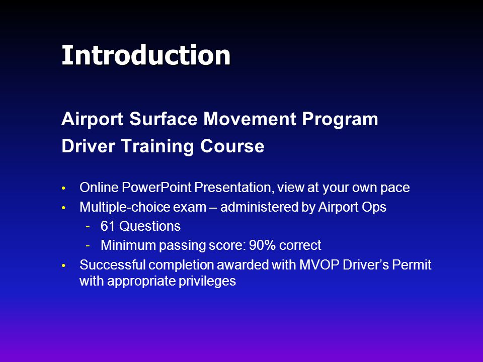 Introduction Airport Surface Movement Program Driver Training Course