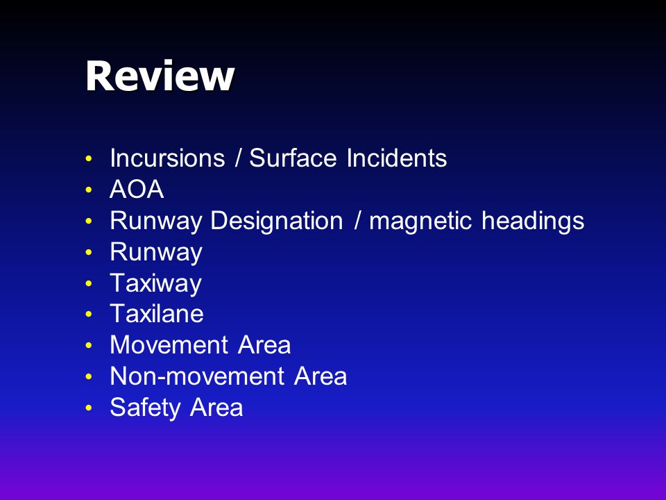 Review Incursions / Surface Incidents AOA