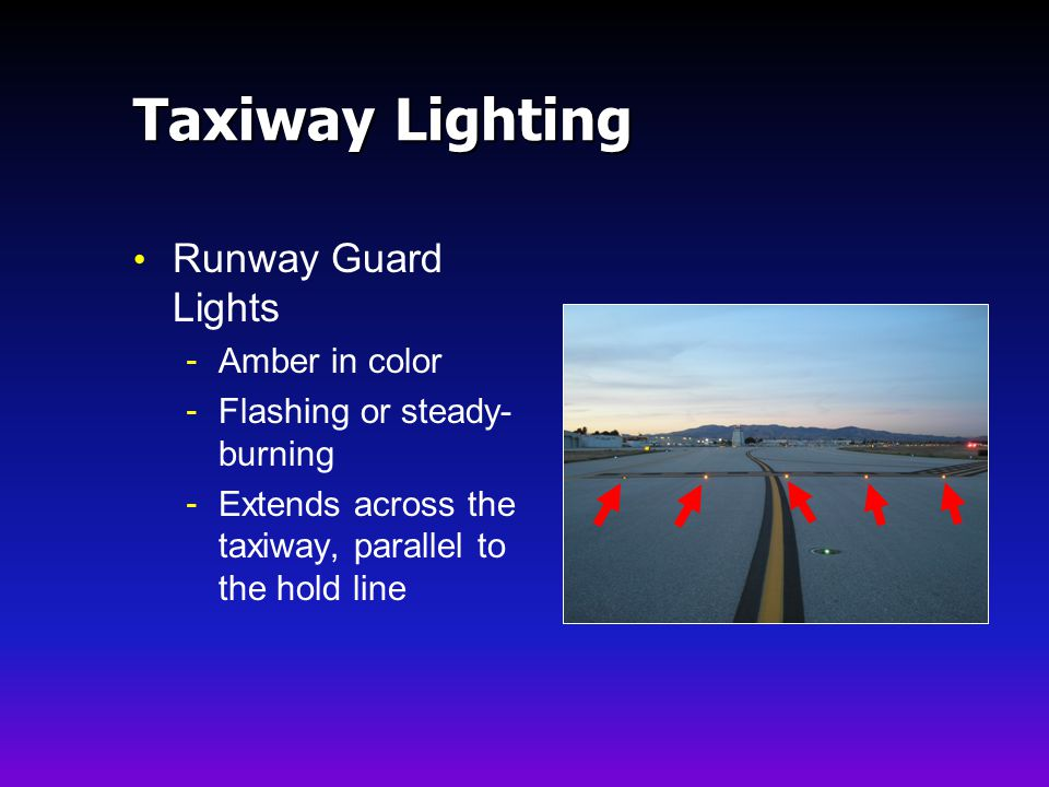 Taxiway Lighting Runway Guard Lights Amber in color