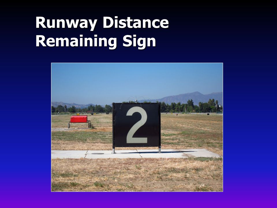 Runway Distance Remaining Sign