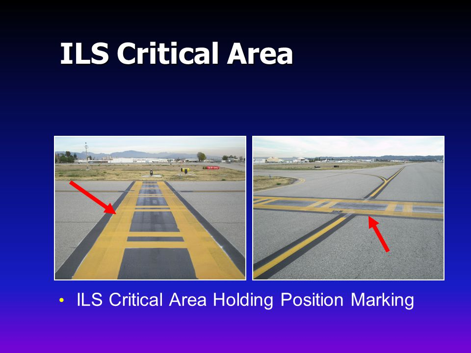 ILS Critical Area ILS Critical Area Holding Position Marking