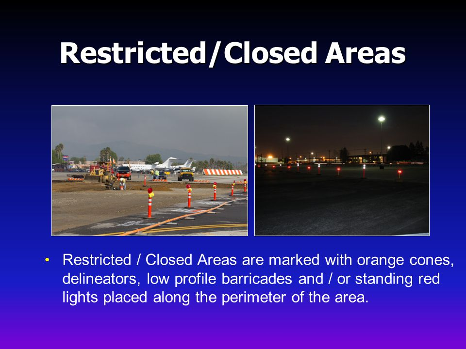 Restricted/Closed Areas