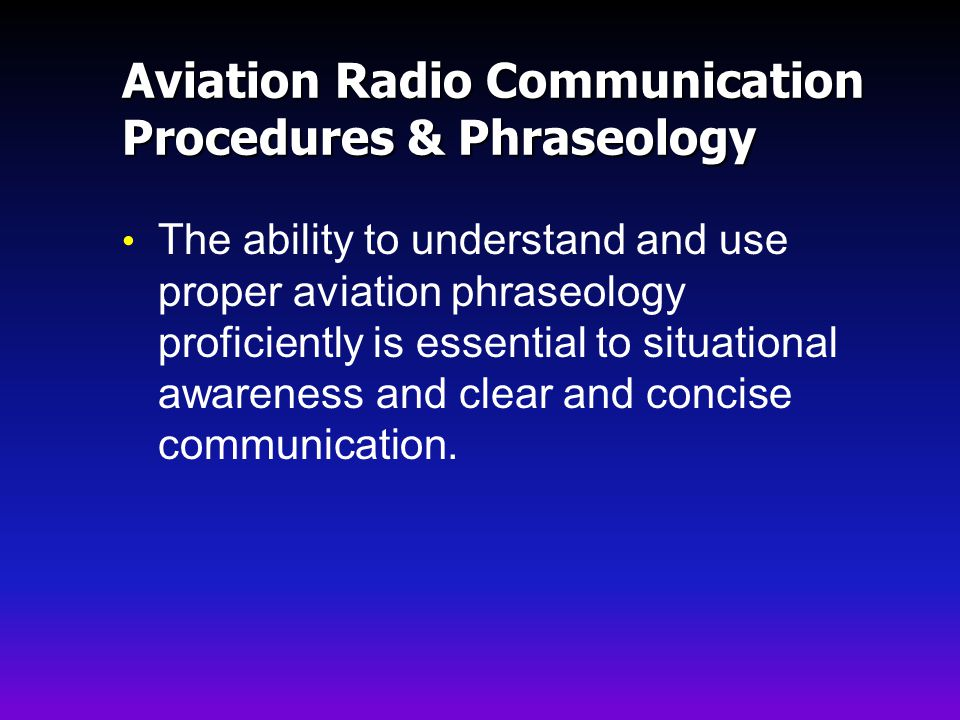 Aviation Radio Communication Procedures & Phraseology