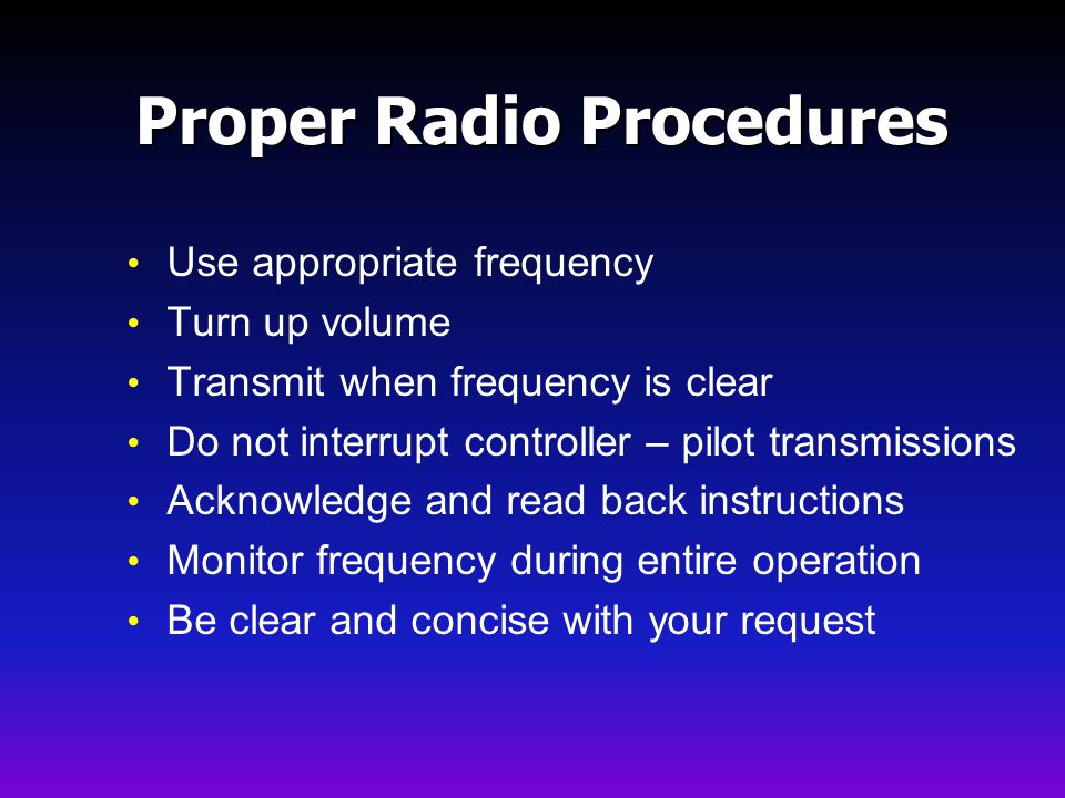 Proper Radio Procedures