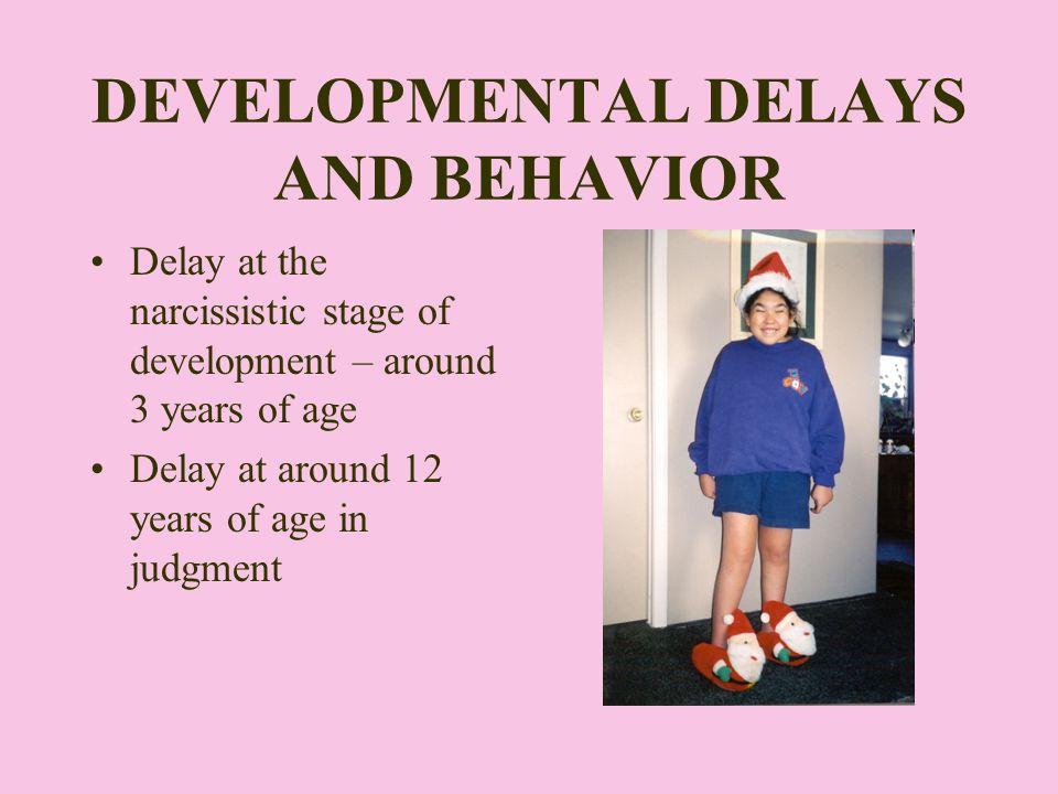 DEVELOPMENTAL DELAYS AND BEHAVIOR