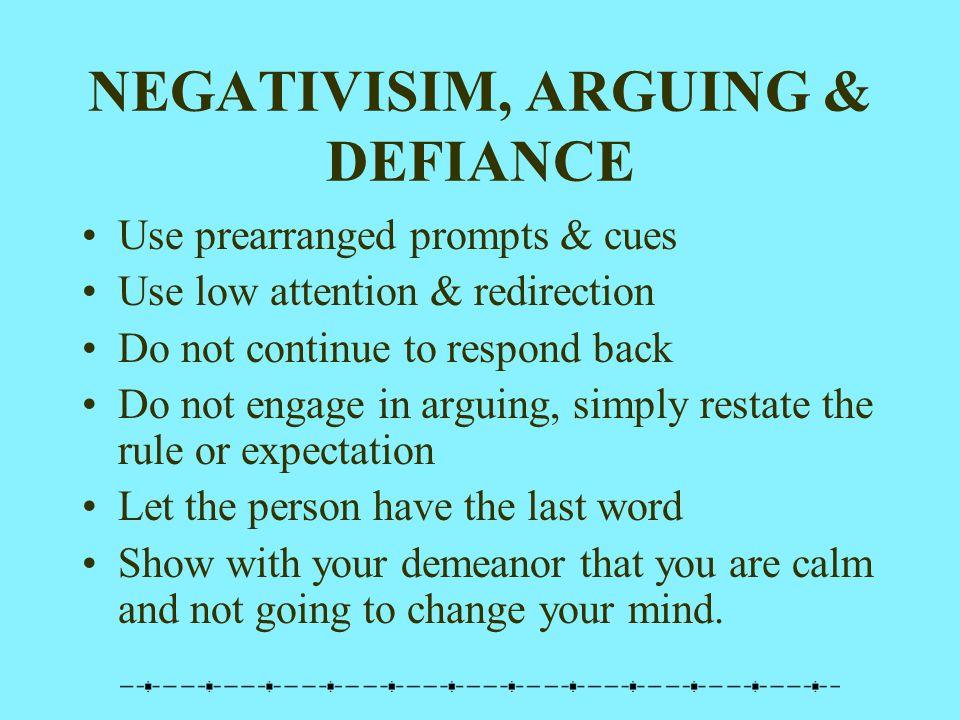 NEGATIVISIM, ARGUING & DEFIANCE