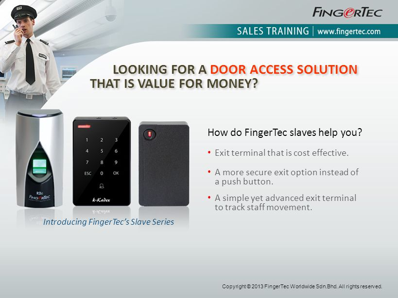 LOOKING FOR A DOOR ACCESS SOLUTION THAT IS VALUE FOR MONEY