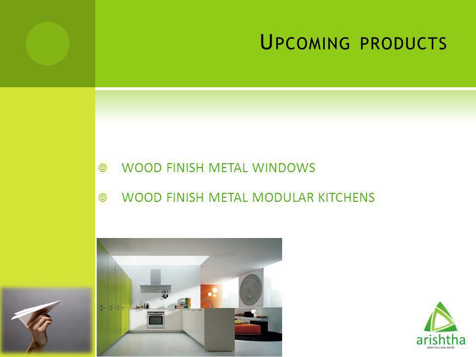 Upcoming products WOOD FINISH METAL WINDOWS