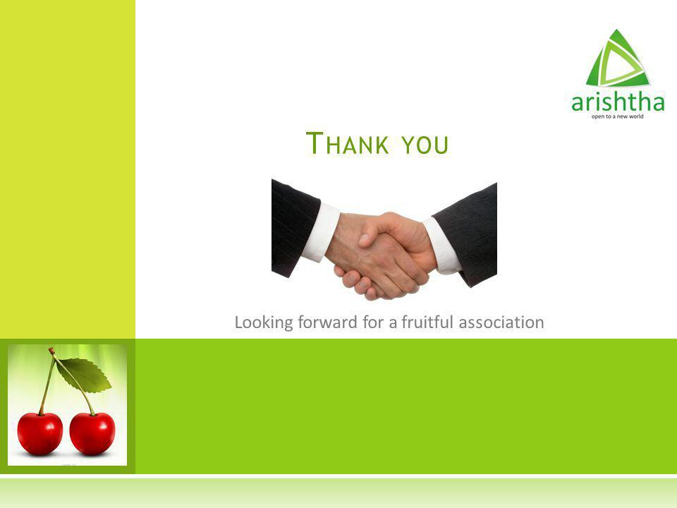 Thank you Looking forward for a fruitful association