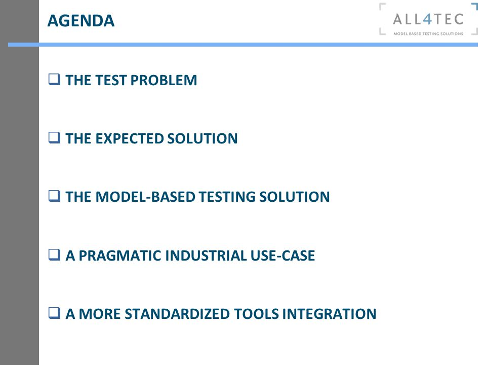AGENDA THE TEST PROBLEM THE EXPECTED SOLUTION