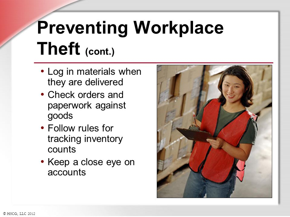 Preventing Workplace Theft (cont.)