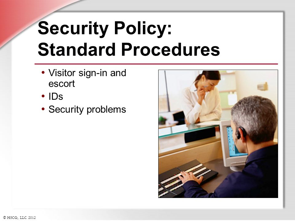 Security Policy: Standard Procedures