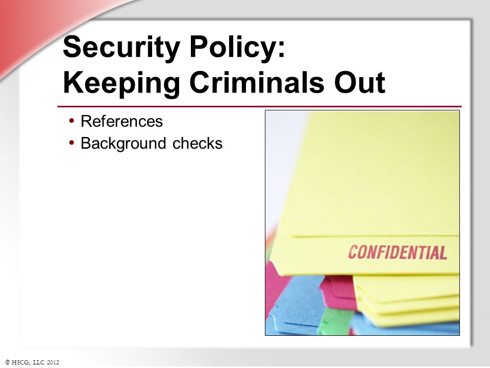 Security Policy: Keeping Criminals Out